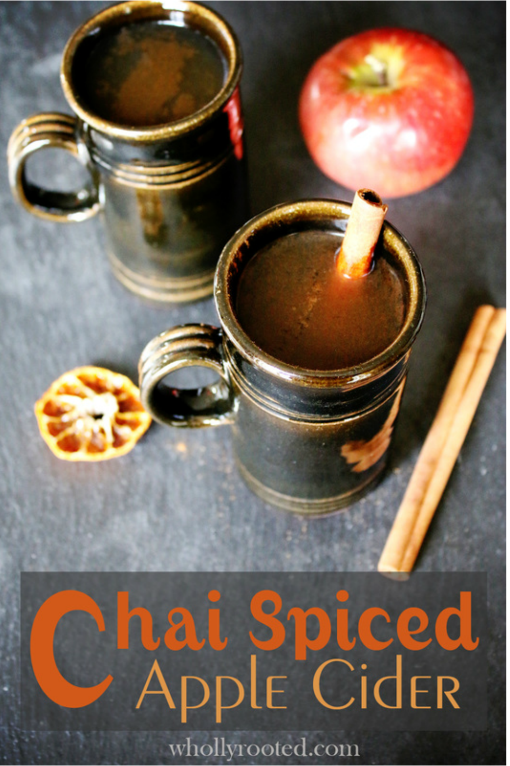 Chai Spiced Apple Cider @ Wholly Rooted